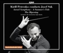 Kirill Petrenko dirige Josef Suk - CD Audio di Josef Suk,Kirill Petrenko