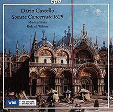 Sonate concertate in stile - CD Audio di Dario Castello