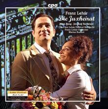 Die Juxheirat - CD Audio di Franz Lehàr,Franz Lehàr Orchestra