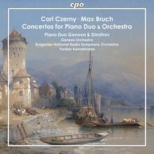 Concerto per due pianoforti e orchestra - CD Audio di Max Bruch,Carl Czerny