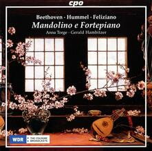 Musica per mandolino e pianoforte - CD Audio di Ludwig van Beethoven,Johann Nepomuk Hummel