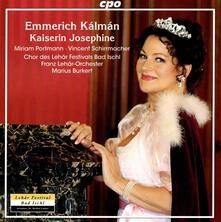 Kaiserin Josephine - CD Audio di Emmerich Kalman