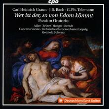 Passion Oratorio - CD Audio di Johann Sebastian Bach,Georg Philipp Telemann,Carl Heinrich Graun,Concerto Vocale