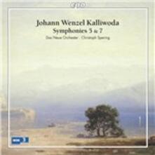 Sinfonie n.5, n.7 - CD Audio di Joan Wenzel Kalliwoda
