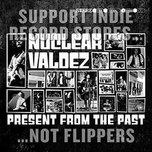 Present From The Past - Vinile LP di Nuclear Valdez