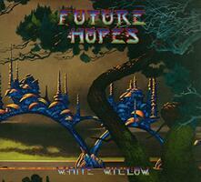 Future Hopes (+ Gatefold Sleeve) - Vinile LP di White Willow