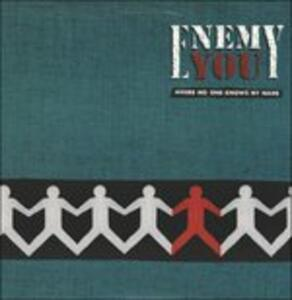 Where No One Knows My Name - Vinile LP di Enemy You