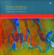 Sonate con Pianoforte e Quartetto D'archi - Vinile LP di Horatiu Radulescu