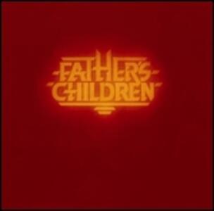 Father's Children - Vinile LP di Father's Children