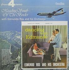 Dancing with Edmundo. Heading South of the Border - CD Audio di Edmundo Ros