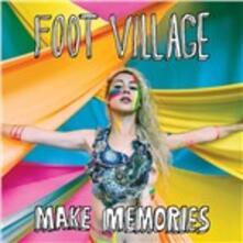 Make Memories - Vinile LP di Foot Village