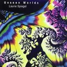 Unseen Worlds - Vinile LP di Laurie Spiegel
