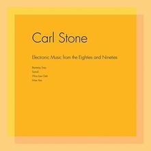 Electronic Music from the Eighties and Nineteen - Vinile LP di Carl Stone