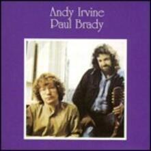Andy Irvine & Paul Brady - CD Audio di Paul Brady,Andy Irvine