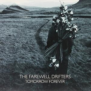 Tomorrow Forever - Vinile LP di Farewell Drifters