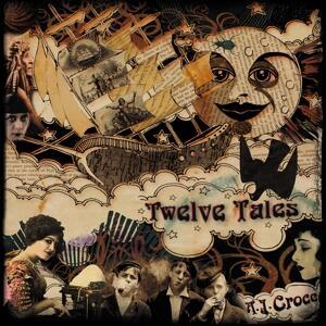 Twelve Tales - Vinile LP di A.J. Croce