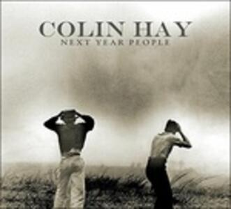 Next Year People - Vinile LP di Colin Hay