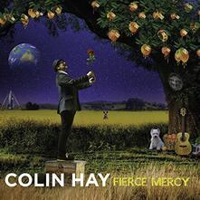 Fierce Mercy - Vinile LP di Colin Hay