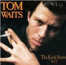 Early Years vol.2 - Vinile LP di Tom Waits