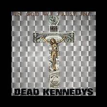 In God We Trust - Vinile LP di Dead Kennedys