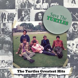 Save the Turtles. The Greatest Hits - Vinile LP di Turtles