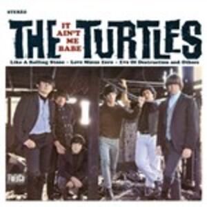 It Ain't Me Babe - Vinile LP di Turtles