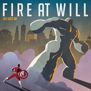 Life Goes on - Vinile LP di Fire at Will