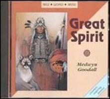 Great Spirit - CD Audio di Medwyn Goodall