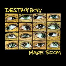 Make Room - Vinile LP di Destroy Boys