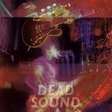 Dead Sound - Vinile LP di Dead Sound