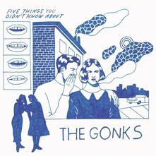 Five Things You Didn't Know About the Gonks - Vinile LP di Gonks