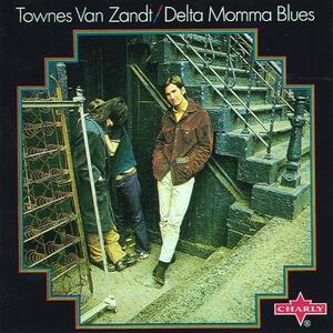 Delta Momma Blues - Vinile LP di Townes Van Zandt