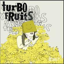 Mama's Mad Cos I Fried My Brain - Vinile 7'' di Turbo Fruits