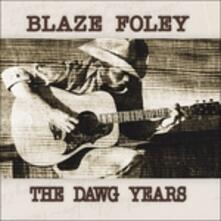 Dawg Years - Vinile LP di Blaze Foley
