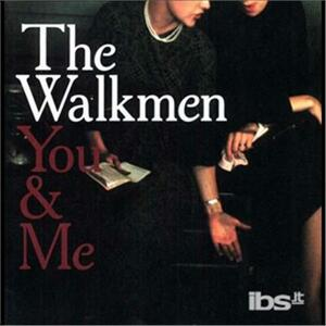 You & Me - Vinile LP di Walkmen