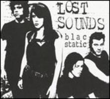 Blac Static - Vinile LP di Lost Sounds
