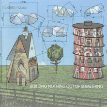 Building Nothing Out of Something (Nby) - Vinile LP di Modest Mouse