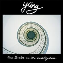 These Thoughts Are Like Mandatory Chores - Vinile LP di Yung