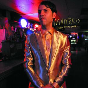 Looking for My People - Vinile LP di Mattress