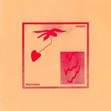 Routines (Coloured Vinyl) - Vinile LP di Hoops