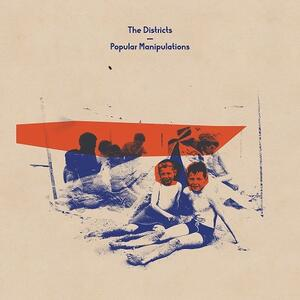 Popular Manipulations - Vinile LP di Districts