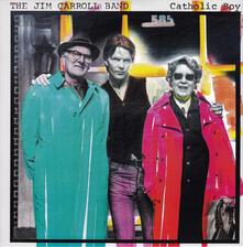 Catholic Boy - Vinile LP di Jim Carroll