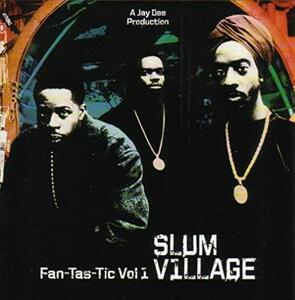 Vinile Fantastic vol.1 Slum Village