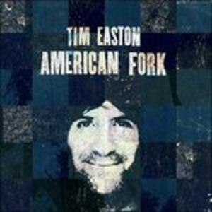 American Fork - Vinile LP di Tim Easton