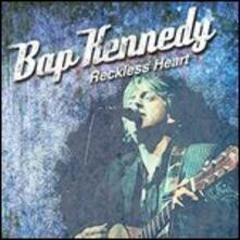 Reckless Heart - Vinile LP di Bap Kennedy