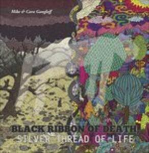Black Ribbon of Death, Silver Thread - Vinile LP di Mike Gangloff