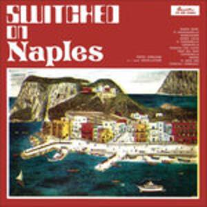 Switched on Naples (Colonna Sonora) - Vinile LP di Piero Umiliani
