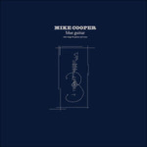 Blue Guitar - Vinile LP di Mike Cooper
