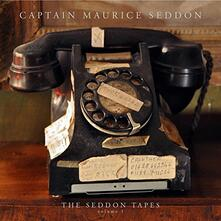 The Seddon Tapes vol.1 - Vinile LP di Captain Maurice Seddon