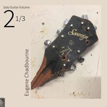 Solo Guitar vol.2 1/3 - Vinile LP di Eugene Chadbourne